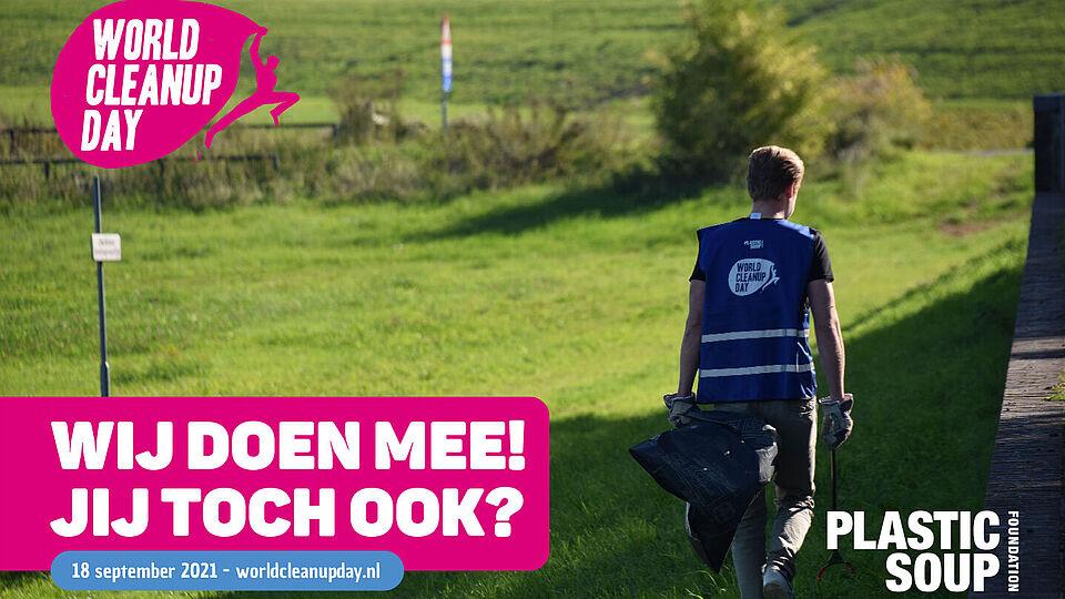 Promotie afbeelding met tekst: wij doen mee, jij toch ook? World cleanup day. Een vrijwilliger met hesje loopt door een weiland met een knijper en vuilniszak.
